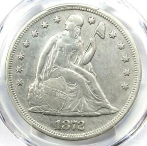 1872 SEATED LIBERTY SILVER DOLLAR $1   PCGS AU DETAILS    EARLY DATE COIN