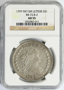 1797 9X7 $1 FLOWING HAIR SMALL LETTERS BUST DOLLAR BB 72 B 2 NGC AU55 TOP POP