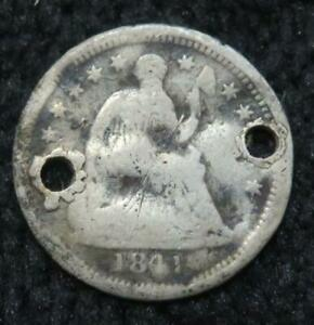 1841 HALF DIME   WITH HOLES   DAMAGED   SILVER   834