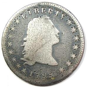 1795 FLOWING HAIR SILVER DOLLAR $1   VG DETAILS    EARLY COIN