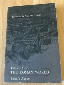 Click now to see the BUY IT NOW Price! PROBLEMS IN ANCIENT HISTORY: THE ROMAN WORLD BY DONALD KAGAN   PRINTED 1966