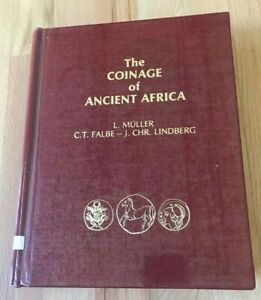 Click now to see the BUY IT NOW Price! THE COINAGE OF ANCIENT AFRICA BY L MULLER CT FALBE & LINDBERG   PRINTED 1977