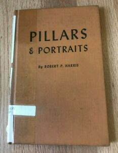 Click now to see the BUY IT NOW Price! PILLARS & PORTRAITS BY ROBERT HARRIS   PRINTED 1968