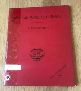Click now to see the BUY IT NOW Price! MEXICAN IMPERIAL COINAGE BY BENJAMIN BETTS   1968 REPRINT