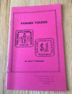 Click now to see the BUY IT NOW Price! PANAMA TOKENS BY JERRY SCHIMMEL   PRINTED 1990   SMALL PAMPHLET