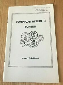 Click now to see the BUY IT NOW Price! DOMINICAN REPUBLIC TOKENS BY JERRY SCHIMMEL   PRINTED 1992