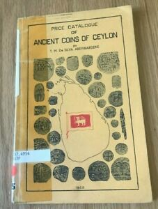 Click now to see the BUY IT NOW Price! PRICE CATALOGUE OF ANCIENT COINS OF CEYLON BY DE SILVA ABEYWARDENE PRINTED 1952