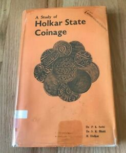 Click now to see the BUY IT NOW Price! A STUDY OF HOLKAR STATE COINAGE BY SETHI BHATT & HOLKAR   PRINTED 1976