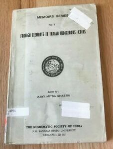 Click now to see the BUY IT NOW Price! FOREIGN ELEMENTS IN INDIAN INDIGENOUS COINS BY AJAY MITRA SHASTRI   PRINTED 1982