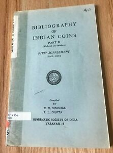 Click now to see the BUY IT NOW Price! BIBLIOGRAPHY OF INDIAN COINS PART II  MEDIEVAL AND MODERN  BY SINGHAL & GUPTA