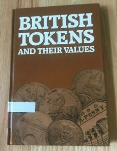 Click now to see the BUY IT NOW Price! BRITISH TOKENS AND THEIR VALUES BY SEABY   PRINTED 1984