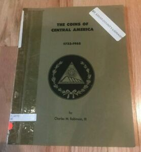 Click now to see the BUY IT NOW Price! THE COINS OF CENTRAL AMERICA 1733 1965 BY CHARLES ROBINSON III   PRINTED 1965