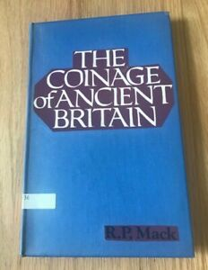 Click now to see the BUY IT NOW Price! THE COINAGE OF ANCIENT BRITAIN BY COMMANDER RP MACK   PRINTED 1975