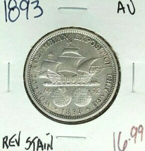 1893 COLUMBIAN EXPO COMMEMORATIVE SILVER HALF DOLLAR  AU REV STAIN  NICE COIN