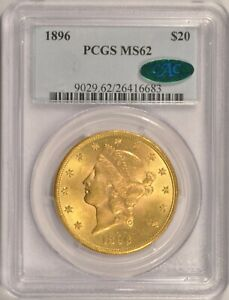 1896 $20 LIBERTY GOLD DOUBLE EAGLE COIN PCGS MS62 CAC STICKER IN AN OLDER HOLDER