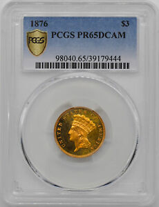 1876 INDIAN PRINCESS $3 PCGS PR 65 DCAM