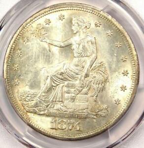 1874 S TRADE SILVER DOLLAR T$1   PCGS UNCIRCULATED DETAILS CHOP MARK  UNC MS