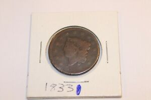 1833 US LARGE CENT   CORONET LIBERTY HEAD PENNY   WEAK DATE
