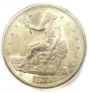 1875 S TRADE SILVER DOLLAR T$1 COIN   CERTIFIED ICG MS64  UNC BU    $2 250 VALUE
