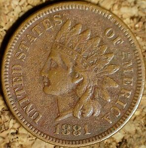 1881 INDIAN HEAD CENT   EXTRA FINE RAW COIN  K563