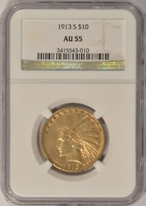 1913 S $10 GOLD INDIAN COIN NGC AU55    BETTER DATE