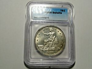 1877 S SILVER TRADE DOLLAR  ICG MS60 DETAILS  LOOKS GREAT WITH LUSTER
