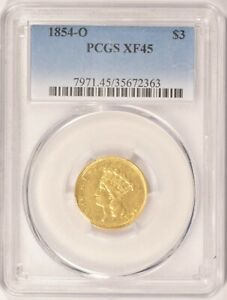 1854 O $3 GOLD INDIAN PRINCESS COIN PCGS XF45 NEW ORLEANS MINT FIRST YEAR ISSUED