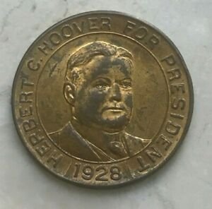 Click now to see the BUY IT NOW Price! 1928 HERBERT HOOVER FOR PRESIDENT   PROSPERITY TOKEN