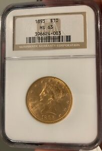 1893 $10 LIBERTY HEAD EAGLE GOLD COIN  NGC GRADED MS63