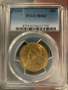 1904 $10 GOLD PCGS MS63  GREAT LOOKING COIN