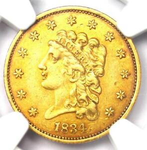 1834 CLASSIC GOLD QUARTER EAGLE $2.50 COIN   CERTIFIED NGC AU55   HIGH GRADE