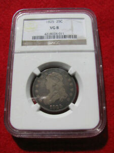 1825 CAPPED BUST QUARTER NGC VG 8 NGC PRICE GUIDE $275
