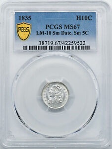 1835 CAPPED BUST H10C PCGS MS 67