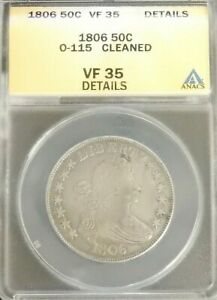 1806 SILVER DRAPED BUST HALF DOLLAR  50C  COIN O 115 ANACS VF35 DETAILS CLEANED