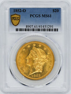 Click now to see the BUY IT NOW Price! 1852 O LIBERTY HEAD $20 PCGS MS 61