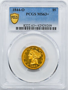 Click now to see the BUY IT NOW Price! 1844 O LIBERTY $5 PCGS MS 63