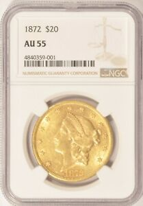 1872 $20 GOLD DOUBLE EAGLE COIN NGC AU55 CAC PRE 1933 GOLD