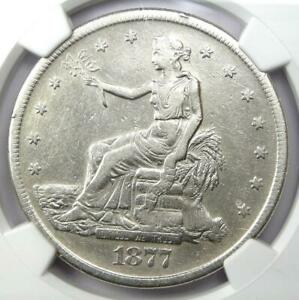 1877 S TRADE SILVER DOLLAR T$1   CERTIFIED NGC XF DETAILS  EF     COIN