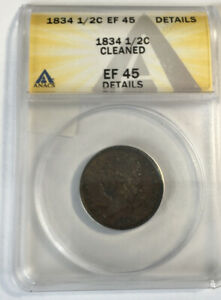 US HALF CENT 1/2C 1834 ANACS EF45 DETAILS CLEANED