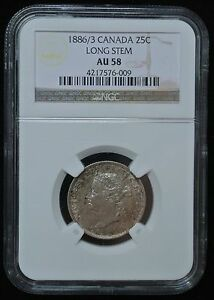 Click now to see the BUY IT NOW Price! 1886/3 6/7 CANADA   25 CENTS   VARIETY   LONG STEM   NGC AU58   VICTORIA