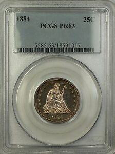 1884 PROOF SEATED LIBERTY SILVER QUARTER 25C PCGS PR 63  BETTER COIN  TW