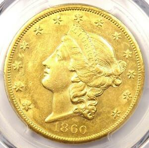 1860 S LIBERTY GOLD DOUBLE EAGLE $20   PCGS AU58 PQ    DATE   $6 500 VALUE