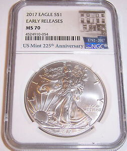2017 $1 NGC MS70 AMERICAN SILVER EAGLE EARLY RELEASES US MINT 225TH ANNIVERSARY