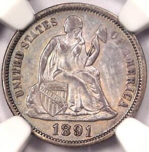 1891 SEATED LIBERTY DIME 10C   NGC UNCIRCULATED  UNC MS     CERTIFIED COIN