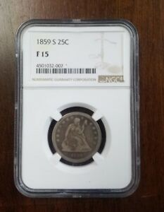1859 S SEATED QUARTER NGC F 15