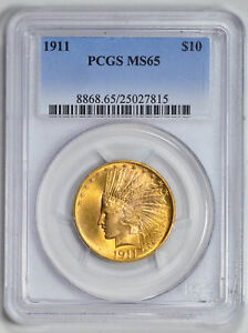 1911 INDIAN $10 PCGS MS 65