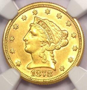1878 LIBERTY GOLD QUARTER EAGLE $2.50   NGC UNCIRCULATED    MS UNC COIN