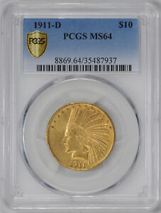 Click now to see the BUY IT NOW Price! 1911 D INDIAN $10 PCGS MS 64