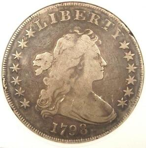 1798 DRAPED BUST SILVER DOLLAR $1   ANACS FINE DETAILS / NET VG10   $1500 VALUE