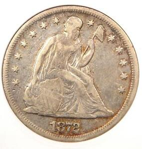 1872 SEATED LIBERTY SILVER DOLLAR $1 COIN   CERTIFIED ANACS XF DETAIL / NET VF30